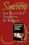 Les nouvelles enqu�tes de Maigret