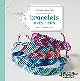 echange, troc Anne Sohier - Fournel - Bracelets brésiliens