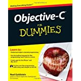 Objective-C For Dummies (For Dummies (Computers))by Neal Goldstein