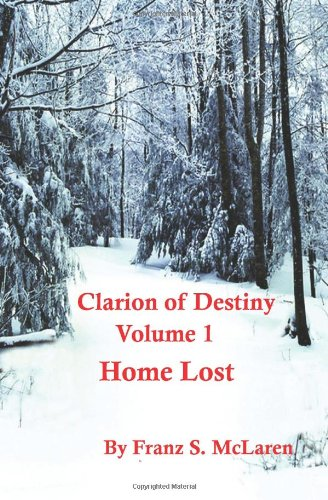 Home Lost (Clarion of Destiny #1)