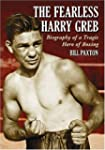 The Fearless Harry Greb: Biography of...