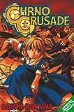 Chrono Crusade, Vol. 2 (1413901042) by Moriyama, Daisuke