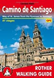 Camino de Santiago - Way of St James from the Pyrenees to Santiago. Rother Walking Guide, 2013 edition