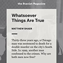 Whatsoever Things Are True (       UNABRIDGED) by Matthew Shaer Narrated by Matthew Shaer