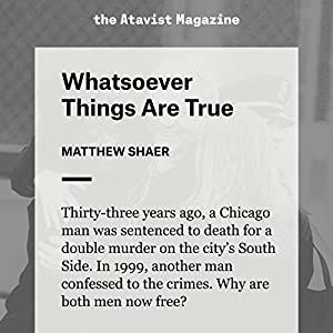 Whatsoever Things Are True Audiobook