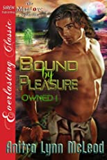 Bound by Pleasure