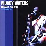echange, troc Muddy Waters - Screamin' And Cryin'