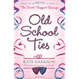 Old School Tiesby Kate Harrison