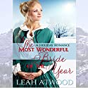 The Most Wonderful Bride of the Year: Mail-Order Matches (       UNABRIDGED) by Leah Atwood Narrated by Randy Fuller