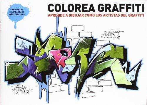 Colorea Graffiti (Los cuentos de la cometa)