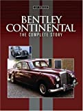 img - for Bentley Continental: The Complete Story book / textbook / text book