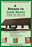 A-Return-to-Irish-Roots-Genealogy-Song-History-Travel-[Interactive-DVD]