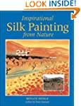 Inspirational Silk Painting from Nature
