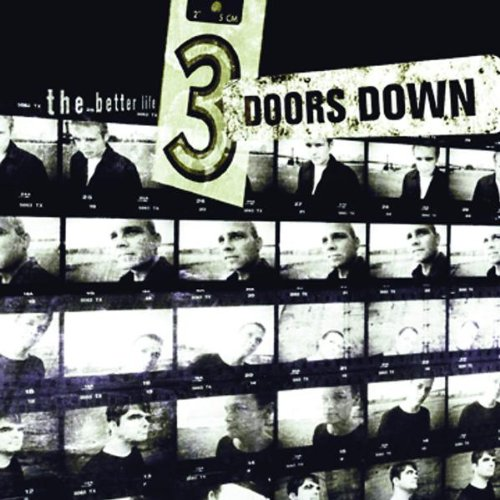 3 Doors Down-The Better Life