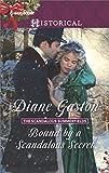 Bound by a Scandalous Secret <br>(The Scandalous Summerfields) by  Diane Gaston in stock, buy online here