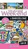 Un Grand Week-End à Barcelone 2015