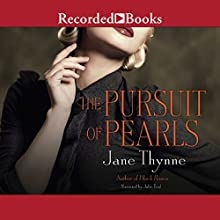 The Pursuit of Pearls Audiobook by Jane Thynne Narrated by Julie Teal