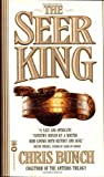 Seer King (0446605247) by Chris Bunch