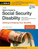 Nolos Guide to Social Security Disability: Getting and Keeping Your Benefits