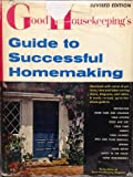 Good Housekeepings Guide to Successful Homemaking