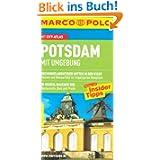 MARCO POLO Reiseführer Potsdam, Mit Umgebung: Reisen mit Insider-Tipps und Cityatlas. Dschungelabenteuer mitten...