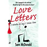 Love Letters: I Wrote to Say I Miss You ~ Samuel McDonald Jr