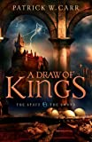 Draw of Kings, A (The Staff and the Sword Book #3)