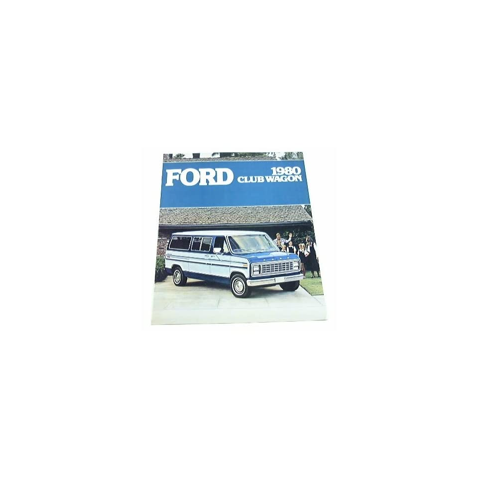 1980 80 Ford CLUB WAGON Van BROCHURE E150 E250 E350