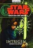 Star Wars(TM) Wächter der Macht 1: Intrigen