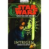"""Star Wars(TM) W�chter der Macht 1: Intrigenvon """"Aaron Allston"""""""