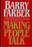 Making People Talk: You Can Turn Ever...