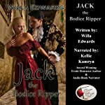 Jack the Bodice Ripper | Willa Edwards