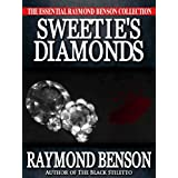 Sweetie's Diamonds ~ Raymond Benson