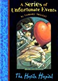 Lemony Snicket The Hostile Hospital (A Series of Unfortunate Events No. 8)