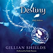 Destiny: Immortal, Book 4 | [Gillian Shields]
