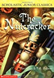 The Nutcracker (Scholastic Junior Classics)