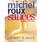 Sauces: Savoury and Sweetby Michel Roux
