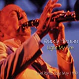 echange, troc Woody Herman - Light My Fire