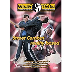 Wing Tson Street Combat: Reality Based Training