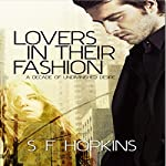 Lovers in Their Fashion | S F Hopkins