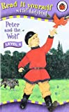 Read It Yourself Level 4 Peter and the Wolf