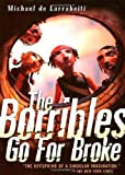Michael De Larrabeiti The Borribles Go for Broke (Borrible Trilogy)