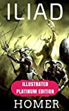 Image of Iliad: Illustrated Platinum Edition (Classic Bestselling Fiction Books)