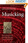 Musicking: The Meanings of Performing...