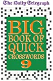 The Daily Telegraph Big Book of Quick Crosswords: Bk.9