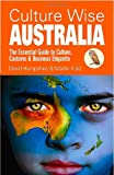 img - for Culture Wise Australia: The Essential Guide to Culture, Customs & Business Etiquette book / textbook / text book