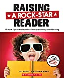 img - for Raising a Rock-Star Reader: 75 Quick Tips for Helping Your Child Develop a Lifelong Love for Reading book / textbook / text book