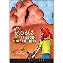 Rosie and the Treasure of the Three Nuns: Historical Fiction for Youth (       UNABRIDGED) by D. Boyd Narrated by Cassie Gray