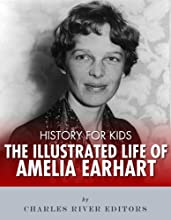 History for Kids The Illustrated Life of Amelia Earhart