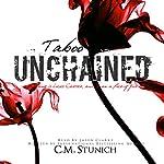 Taboo Unchained: A Dark Romance Erotica | C.M. Stunich